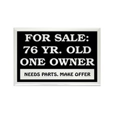 For Sale 76 Year Old Birthday Rectangle Magnet