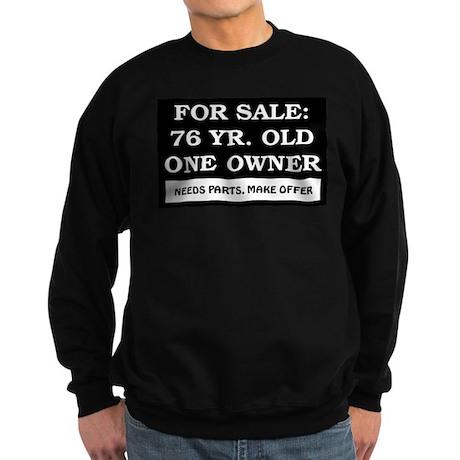 For Sale 76 Year Old Birthday Sweatshirt (dark)