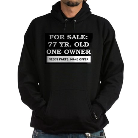 For Sale 77 Year Old Birthday Hoodie (dark)