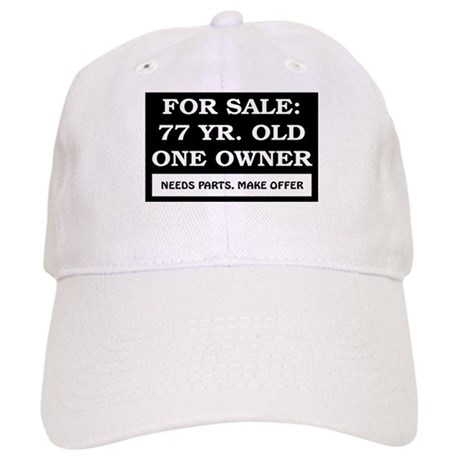 For Sale 77 Year Old Birthday Cap