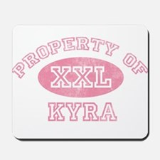 Property of Kyra Mousepad
