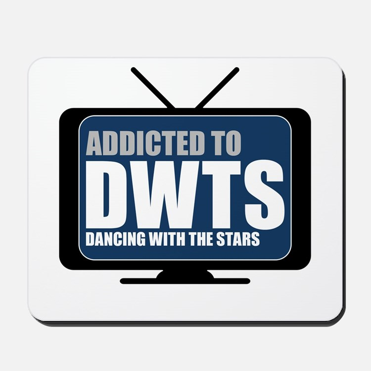 Addicted to DWTS Mousepad