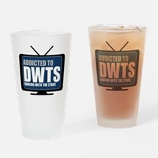 Addicted to DWTS Drinking Glass