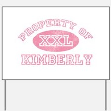 Property of Kimberly Yard Sign