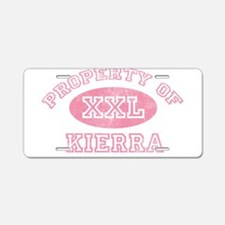 Property of Kierra Aluminum License Plate
