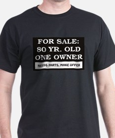 For Sale 80 year old T-Shirt