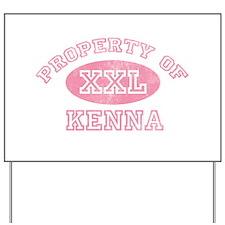 Property of Kenna Yard Sign