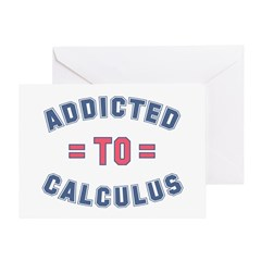 Addicted to Calculus Greeting Card
