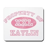 Property of Kaylin Mousepad