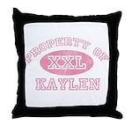 Property of Kaylen Throw Pillow