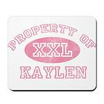 Property of Kaylen Mousepad