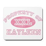 Property of Kayleen Mousepad