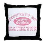 Property of Katelynn Throw Pillow