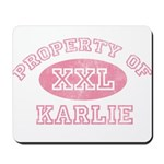Property of Karlie Mousepad
