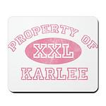 Property of Karlee Mousepad