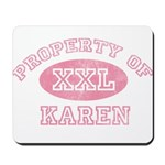 Property of Karen Mousepad