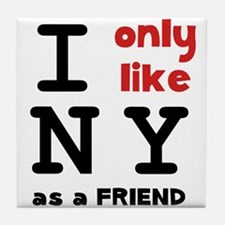 I Like NY Tile Coaster