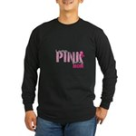 PINK for Mom Long Sleeve Dark T-Shirt