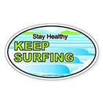 Stay Healthy... Oval Sticker