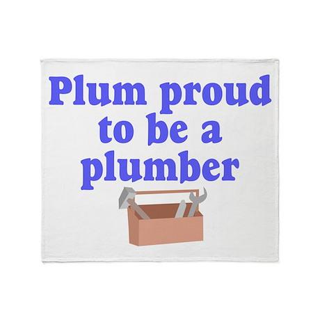Plum proud to be plumber Throw Blanket