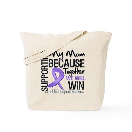 Support Mom Hodgkins Tote Bag