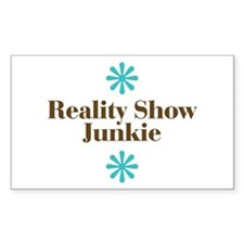 Reality Show Junkie Rectangle Decal