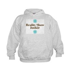 Reality Show Junkie Hoodie