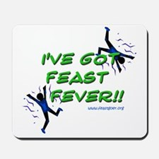 Feast Fever Mousepad