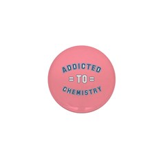 Addicted to Chemistry Mini Button (100 pack)