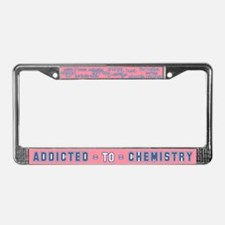 Addicted to Chemistry License Plate Frame