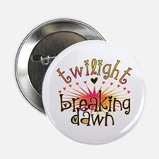 "Breaking Dawn 2.25"" Button"