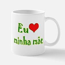 I Love Mom (Port/Brasil) Mug