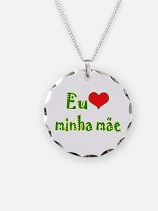I Love Mom (Port/Brasil) Necklace
