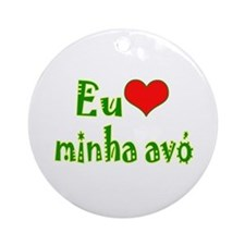 I Love Grandma (Port/Brasil) Ornament (Round)