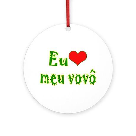 I Love Grandpa (Port/Brasil) Ornament (Round)