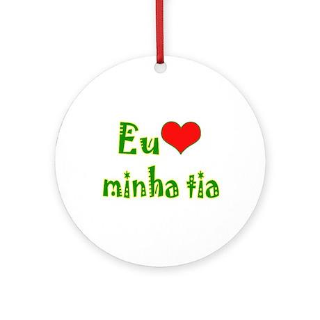 I Love Aunt (Port/Brasil) Ornament (Round)
