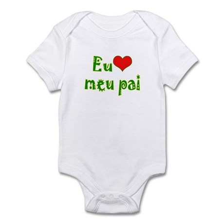 I Love Dad (Port/Brasil) Infant Bodysuit