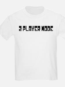 2 PLAYER MODE T-Shirt