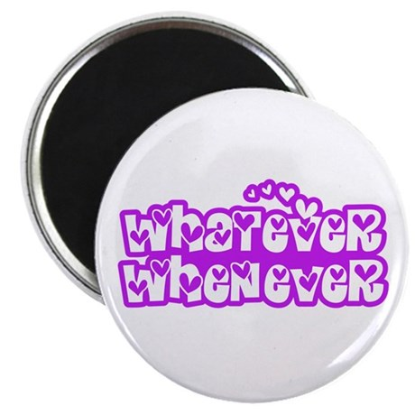"""Whatever Whenever 01_Blue 2.25"""" Magnet (10 pack)"""