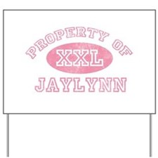 Property of Jaylynn Yard Sign