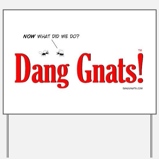 Dang Gnats Yard Sign