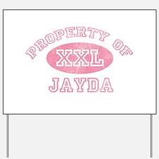 Property of Jayda Yard Sign