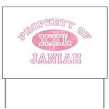 Property of Janiah Yard Sign