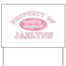 Property of Jaelynn Yard Sign