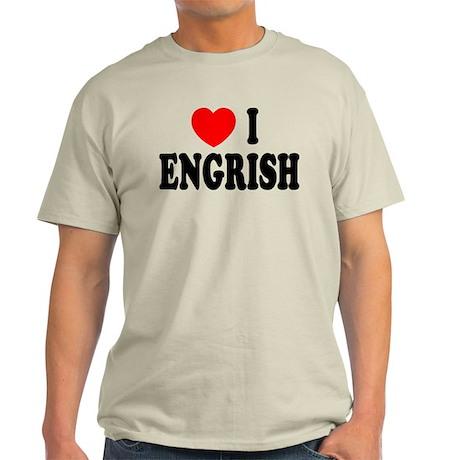 Love (Heart) I Engrish Light T-Shirt