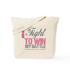 I Fight Win Breast Cancer Tote Bag