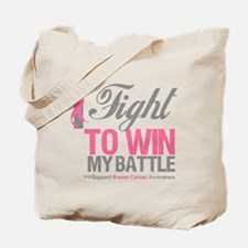 I Fight Win Breast Cancer Tote Bag