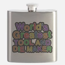 Worlds Greatest TOOL AND DIE MAKER Flask