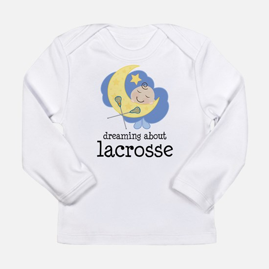 Dreaming About Lacrosse Long Sleeve Infant T-Shirt