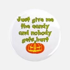 """Give me the candy 3.5"""" Button"""